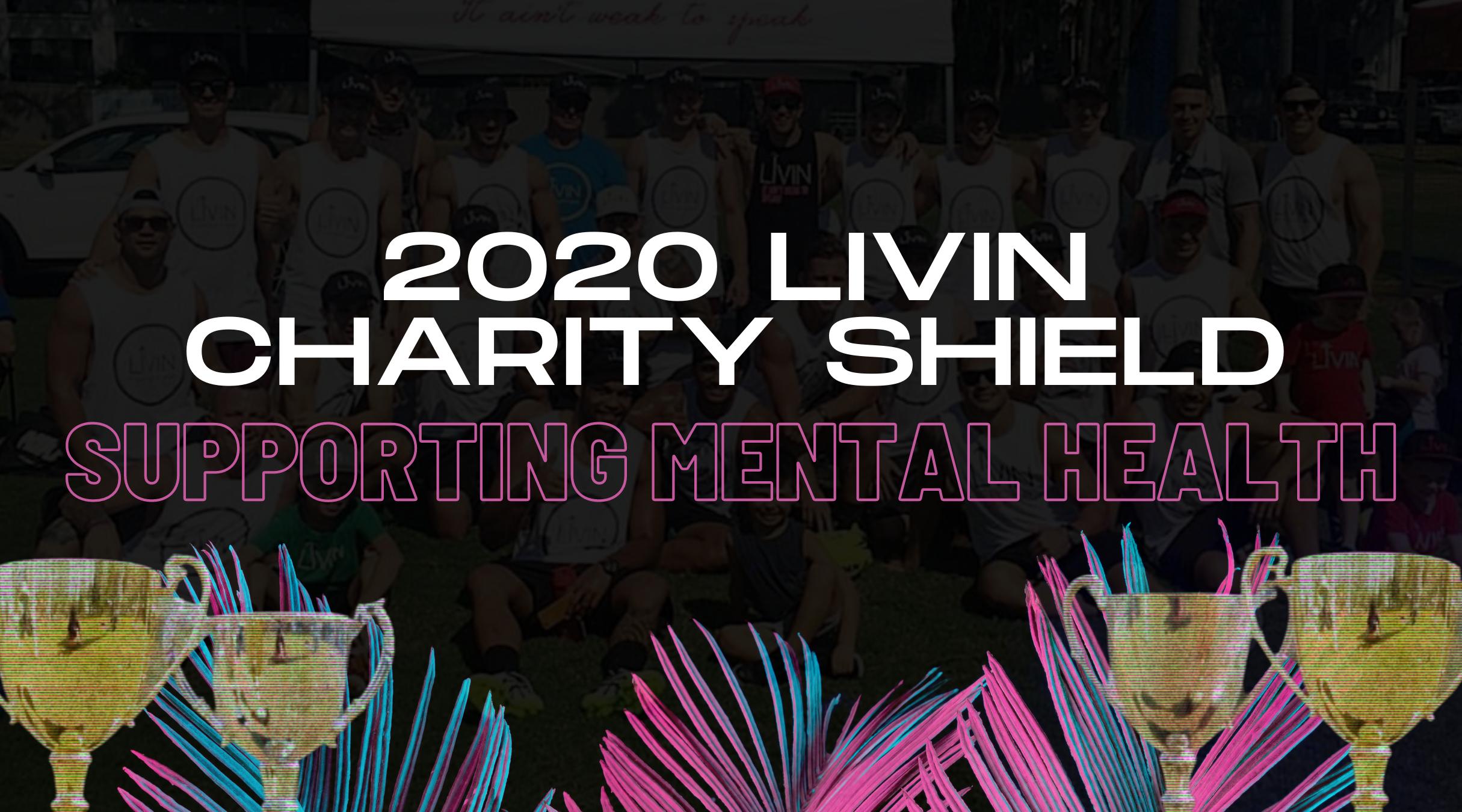 2020 LIVIN Charity Shield